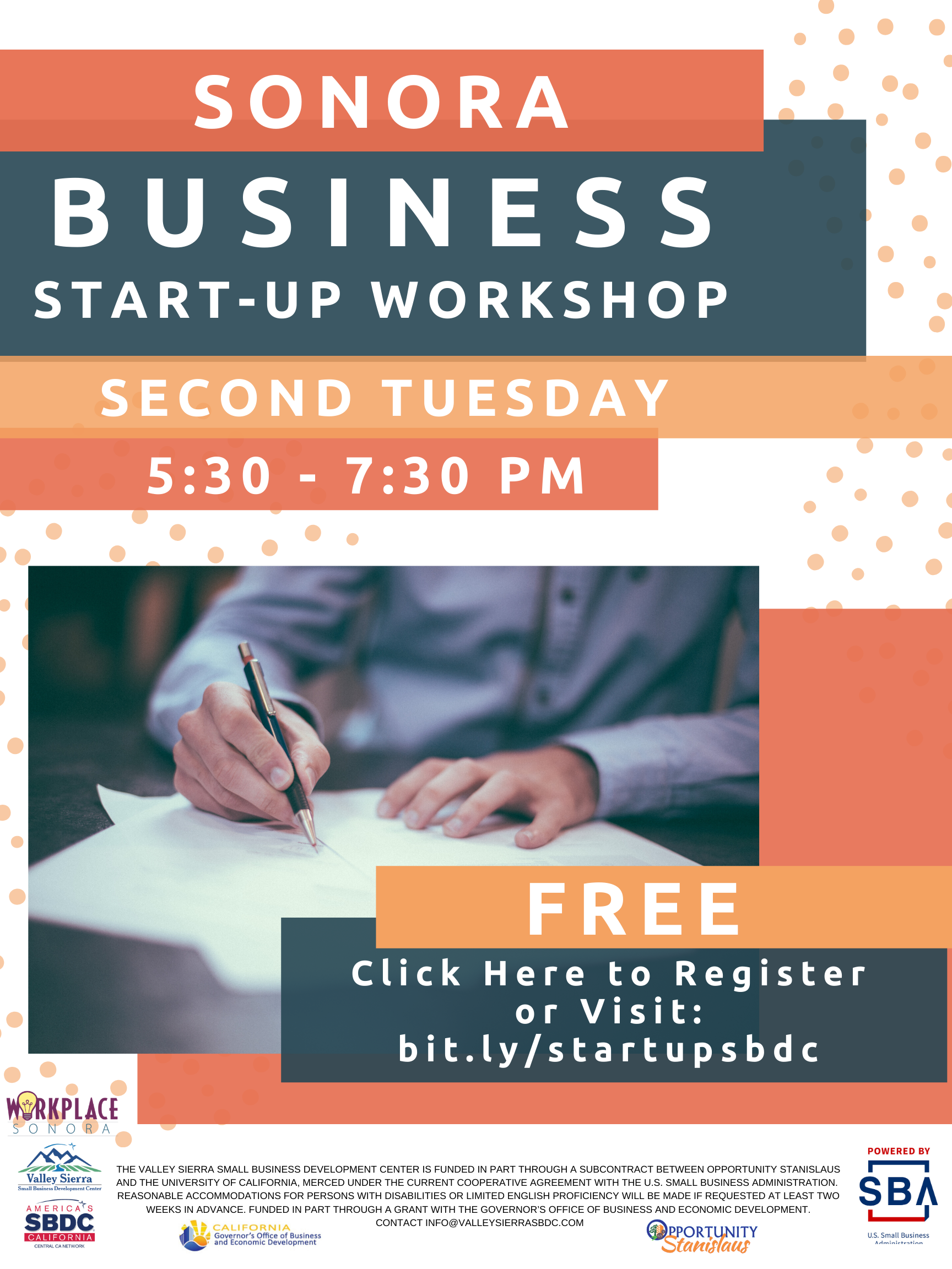Event Flyer, Sonora: Business Start-Up Workshop, 2nd Tuesday, 5:30pm - 7:30pm. Free Registration Now Open! at Workplace Sonora, 320 W. Stockton Street, Sonora, Ca.