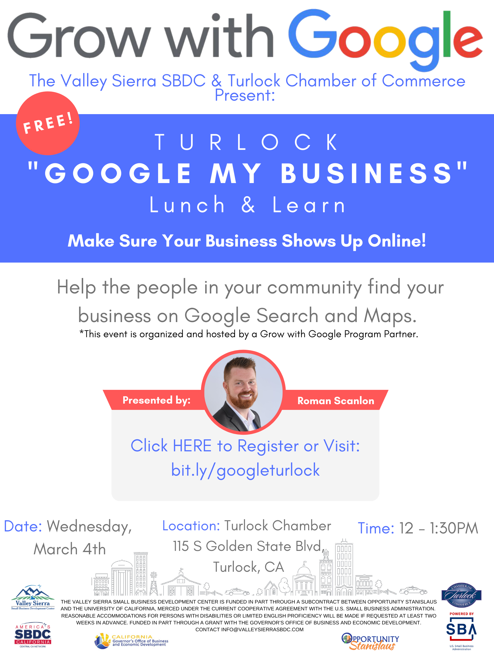 Event Flyer, Turlock Lunch & Learn: Google My Business. 3/4/2020 12p - 130p. Free. 115 S. Golden State Blvd. Turlock, Ca.